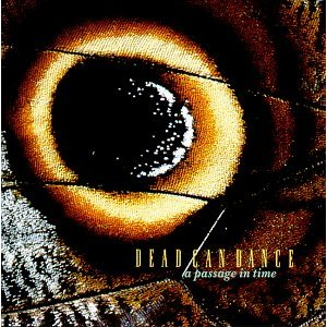 Dead Can Dance ~ A Passage in Time