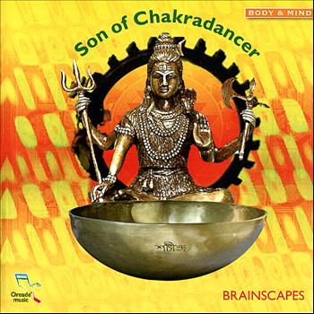 Brainscapes - Son of Chakradancer